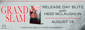 #Giveaway Excerpt GRAND SLAM by Heidi McLaughlin @HeidiJoVT @ForeverRomance 8.24