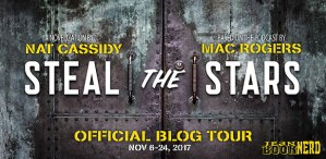 #Giveaway Interview STEAL THE STARS by Nat Cassidy and Mac Rogers @NatCassidy @MacWrites @TorBooks 11.30