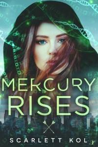Cover Reveal: Mercury Rises by Scarlett Kol @ScarlettKol @chapterxchapter