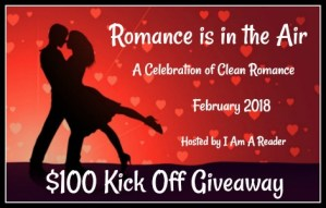 $100 #Giveaway Romance is in the Air – A Celebration of Clean Romance Ends 2.28
