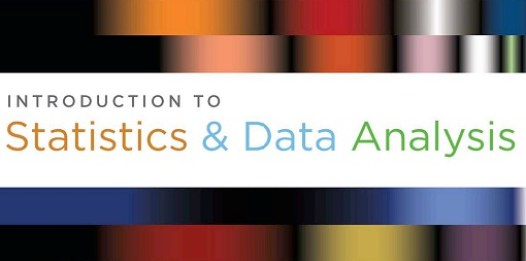 Introduction to Statistics and Data Analysis 4th edition.