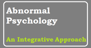 Abnormal Psychology An integrative approach 6th edition pdf.