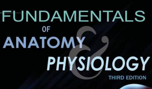Fundamentals of Anatomy and Physiology 4th edition pdf.