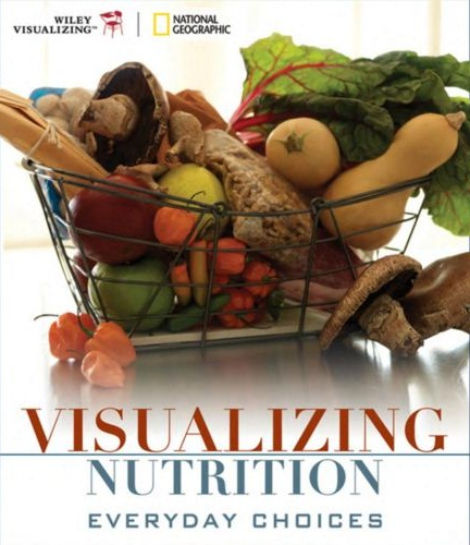 Visualizing Nutrition Everyday Choices 4th edition pdf free.