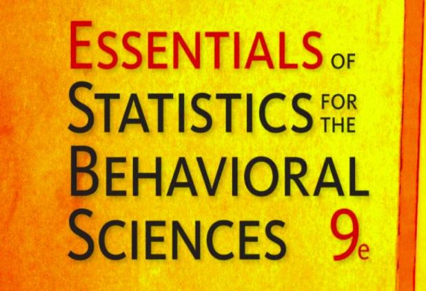 Essentials of Statistics for the behavioral sciences 9th Edition pdf