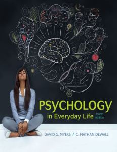 Psychology in Everyday Life 4th edition pdf download.