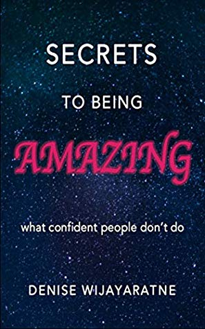 secrets to being amazing, confidence