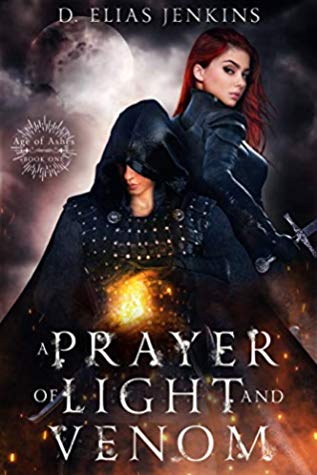 a prayer of light and venom, D Elias Jenkins, magical, fantasy