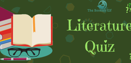 Quiz: Answer these literature questions | The Bookish Elf