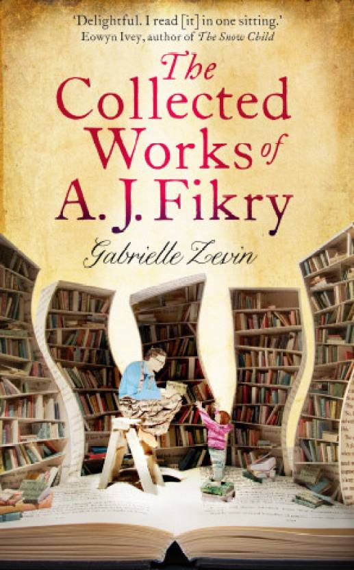 Book Review: The Collected Works of A J Fikry by Gabrielle Zevin