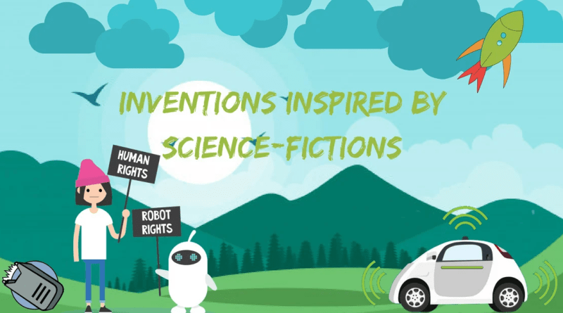 Inventions Inspired By Science-Fictions | The Bookish Elf