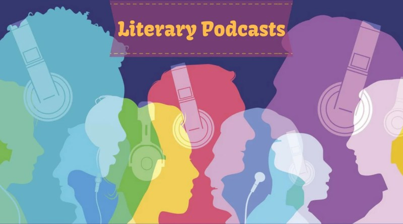Literary Podcasts | The Bookish Elf
