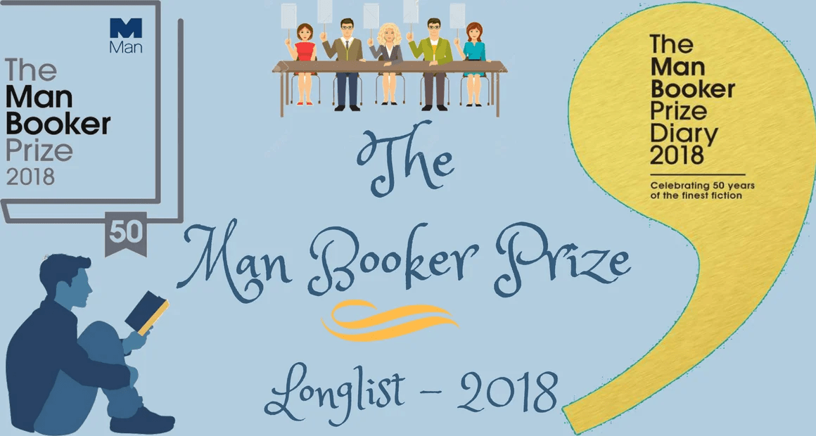 13 Books That Made To The Man Booker Prize Longlist - 2018