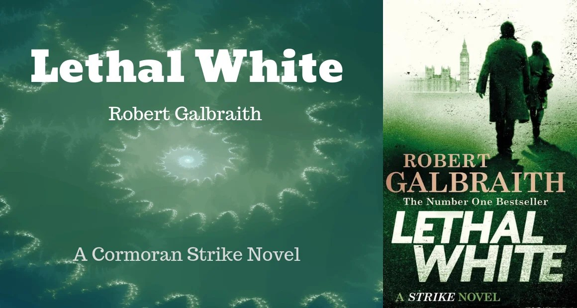 Lethal White: J K Rowling's New Book Released