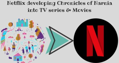 Netflix developing Chronicles of Narnia into TV series & Movies