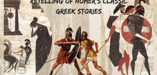 5 Wonderful Retelling Of Homer's Classic Greek Stories