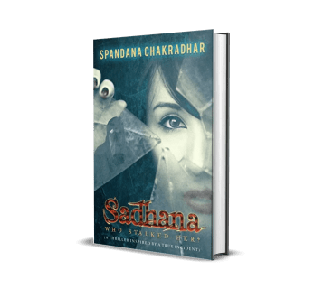 Sadhana Who Stalked her? by Spandana Chakradhar