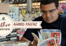Author Interview_ Ahmed Faiyaz - The author of Bestseller