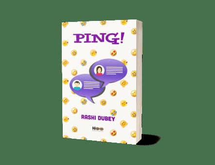 Ping! by Rashi Dubey