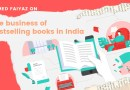 Ahmed Faiyaz on the business of bestselling books in India