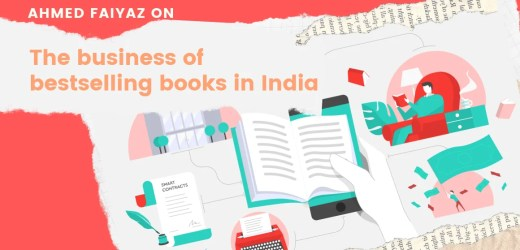 The business of bestselling books in India by Ahmed Faiyaz