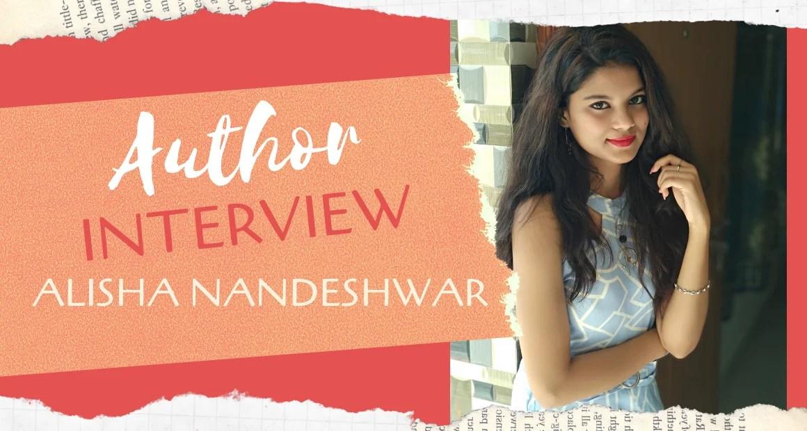 Author Interview: Alisha Nandeshwar   Author of No More No Less