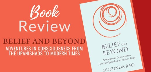 Book Review: Belief and Beyond by Mukunda Rao