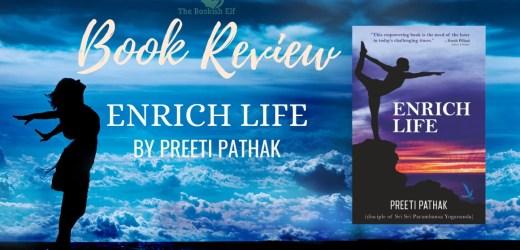 Book Review: Enrich Life by Preeti Pathak