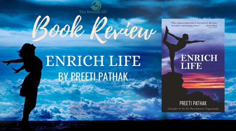 Book Review - Enrich Life by Preeti Pathak