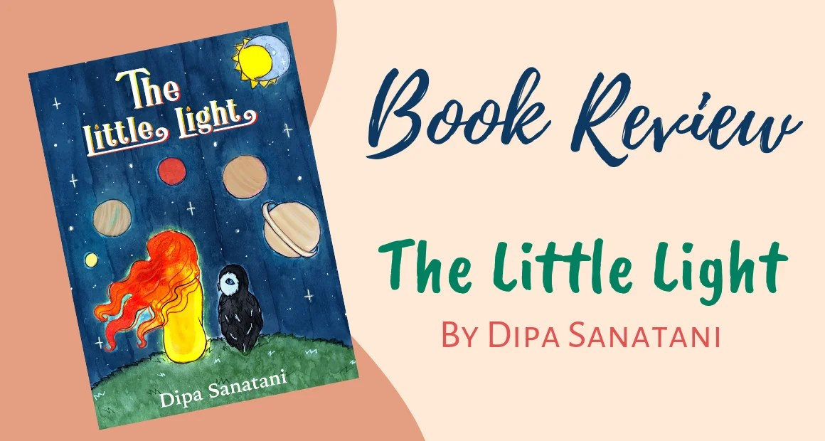 Book Review: The Little Light by Dipa Sanatani