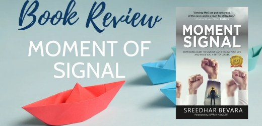 Book Review: Moment of Signal by Sreedhar Bevara