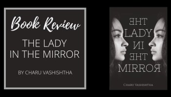 Book Review The Lady In The Mirror by Charu Vashishtha