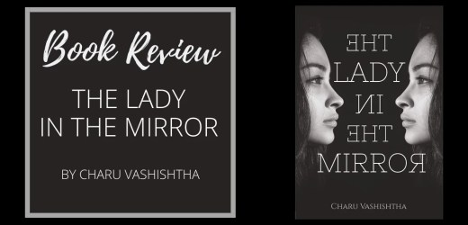 Book Review: The Lady In The Mirror by Charu Vashishtha