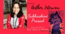 Author Interview: Subhashini Prasad | The Author of Not Really Indian