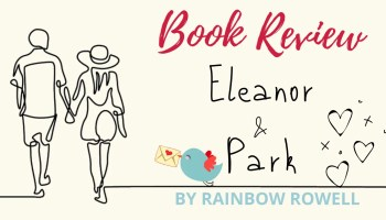 Book Review - Eleanor and Park by Rainbow Rowell