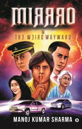 Book Review -Mirrro at The Weird Wayword by Manoj Kumar Sharma
