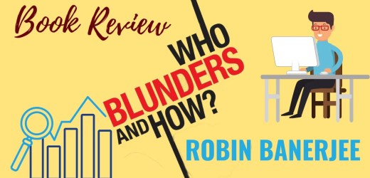 Book Review: Who Blunders and How? by Robin Banerjee
