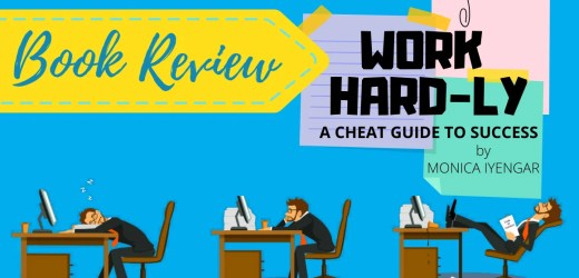 Book Review: Work Hard-ly by Monica Iyengar