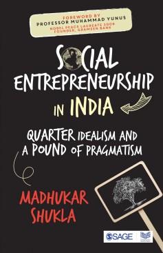 Book Review - Social Entrepreneurship in India by Madhukar Shukla