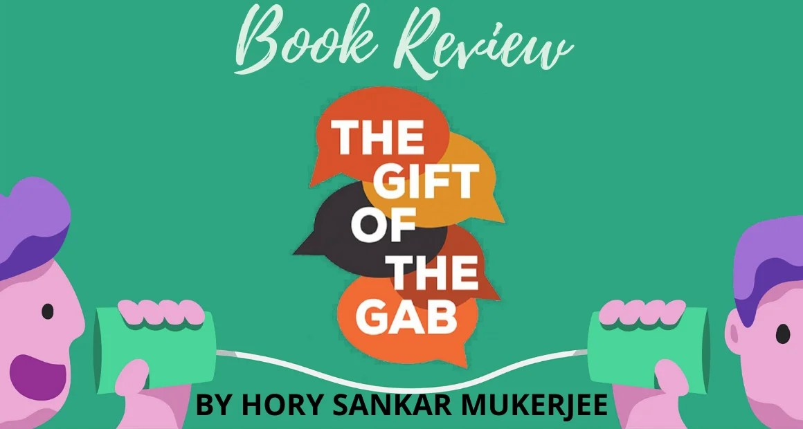 Book Review: The Gift of the Gab by Hory Sankar Mukerjee