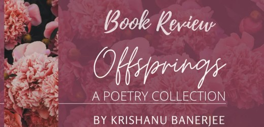 Book Review: Offsprings by Krishanu Banerjee