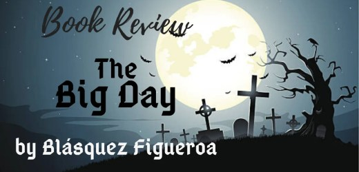 Book Review: The Big Day by Blásquez Figueroa