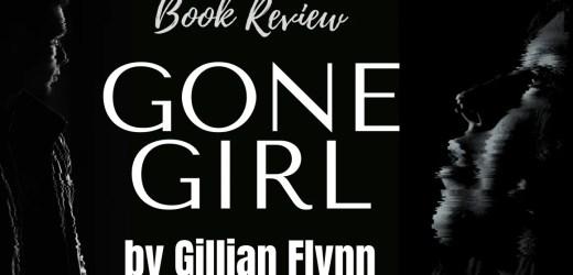 Book Review: Gone Girl by Gillian Flynn