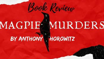 Book Review - Magpie Murders by Anthony Horowitz