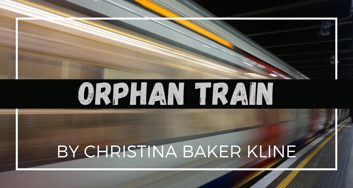 Book Review: Orphan Train by Christina Baker Kline