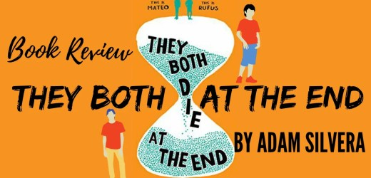 Book Review: They Both Die at the End by Adam Silvera
