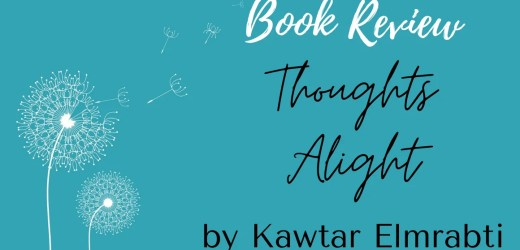 Book Review: Thoughts Alight by Kawtar Elmrabti