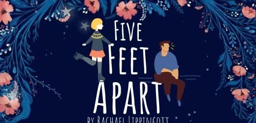 Book Review: Five Feet Apart by Rachael Lippincott
