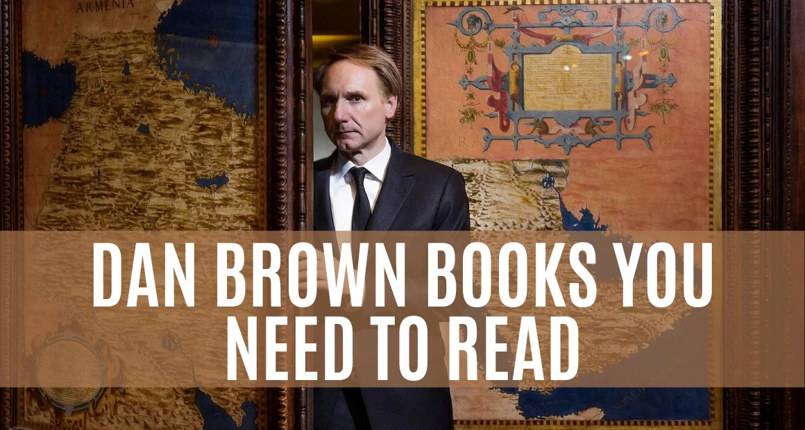 Dan Brown Books | List of the books by Dan Brown with Summary