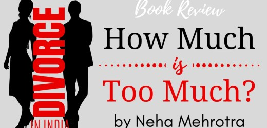 Book Review: How much is too much?: Divorce in India by Neha Mehrotra